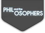 Phil and the Osophers